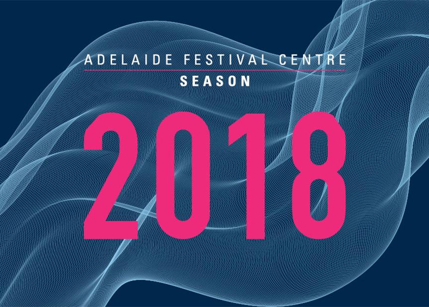 Adelaide Festival Centre turns it on 2018